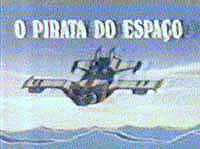 Pirata Do Espaco